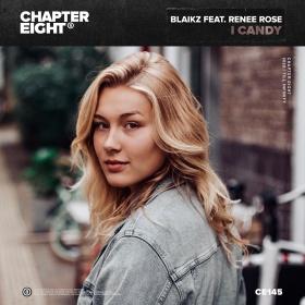 BLAIKZ FEAT. RENEE ROSE - I CANDY